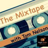 The Mixtape with Tom Nelson: 29th July 2017