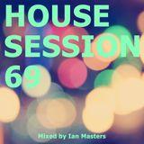 VA - House Session 69 (mixed by Ian Masters)