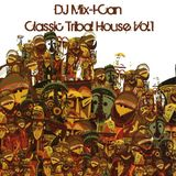 DJ Mix-I-Can-Classic Tribal House Vol.1
