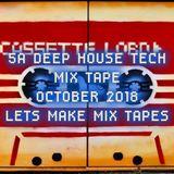 5A_DEEP HOUSE TECH MIX TAPE OCTOBER_2018
