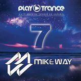 Mike Way - 7th Anniversary PlayTrance [27-04-18]