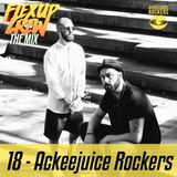 Flex Up Crew The Mix #18 - Ackeejuice Rockers