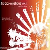 Tropico Mystique