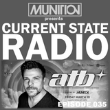 Current State Radio 035 with DJ Munition