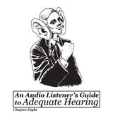 Adequate Hearing - Chapter Eight