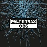 Dekmantel Podcast 005 - Palms Trax