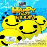 Happy Daze Riddim Mix (Juin 2012) - Selecta Fazah K.