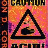 Ron D Core - Caution Acid Side A