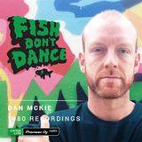 Pioneer DJ Radio // Dan McKie - Fish Don't Dance Radioshow // November 2017