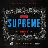 Urban Supreme Vol. 3 mixed by DjDiamondC