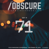 Obscure Set #71--- [Mixed & Recorded Live @ TSE - December 28, 2019]