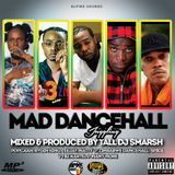MAD DANCEHALL JUGGLING (mixed & produced by dj smarsh) .mp3