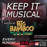 KEEP IT MUSICAL Radio Show By Big Bamboo Mighty Family On RCF 97.7 FM - 05/02/2018 w/ ROXYBASHYGYALZ
