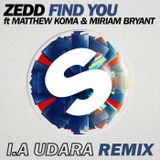 Zedd ft. Matthew Koma & Miriam Bryant - Find You (I.A Udara Remix)