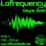 Wayne Brett's Lofrequency Show on Chicago House FM 09-08-14