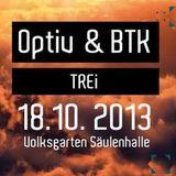 Volksgarten Pre-Party - 02 - Optiv b2b BTK (Virus Recordings, Dutty Audio) @ Vienna (18.10.2013)