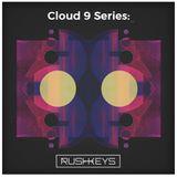 Cloud 9 Series 22: rushkeys