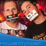 HouseStylisten - Livemix Podcast #06 01|13