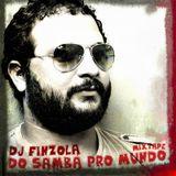 Dj Finizola - Do Samba Pro Mundo (mixtape)