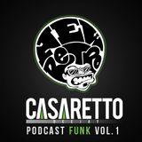 Podcast Funk - Dj Casaretto