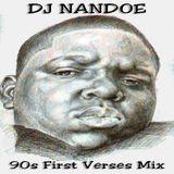 90s First Verses Mixx - Dj Nandoe  - 1hr 42mins