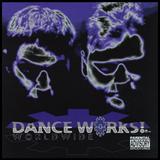 Dance Works! - Worldwide (Remastered)