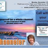11/12/2018 ~ C View: Becoming A Channeler. Stefanie Finn