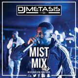 #Mist The Mix | Tweet @DJMETASIS