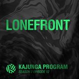 Kajunga Program SE.2 EP.12 - Lonefront