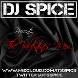 DJ SPICE VALENTINES MIX 2017