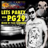LETS PARTY WITH PG29 MIXED BY PAU GUEVARRA