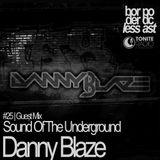 #25 | Danny Blaze - Sound Of The Underground