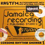 COXSONE RHYTHM SHOWER 1 - RastFM #LoveReggaeMusic Show #13 02/09/2017