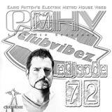 DJ Earic Patten's Elektrik Metro House Vibes LIVE Mix Sessions on Club Vibez Radio U.K. | Episode 72