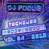 Dj Pocus - Techouse Progression 2019 - Vol 34 - 2019-08-11 - 2h01