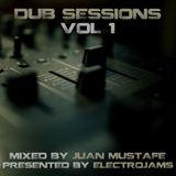 ElectroJams Presents: Dub Sessions Vol 1