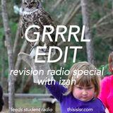 GRRRL EDIT / Revision Radio Special pt.1