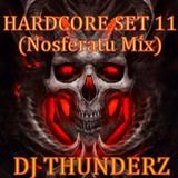 DJ THUNDERZ Hardcore Set #11