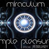 MiraculuM - Simple Pleasures 2013 February