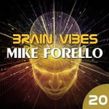 BRAIN VIBES ep.20 with Mike Forello