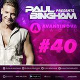 #40 - PAUL BINGHAM - AVANTINOVA RADIO