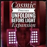 Cosmic Processes Unfolding Before Light Expansion [psybient / psygressive / slow trance mix]