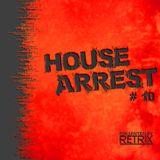 House Arrest #10