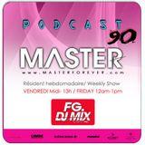 DJ MASTER live FG MIX DJ RADIO Podcast 90