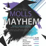 My Promo Mix for the upcoming Moll's Mayhem Event at World Headquarters, Newcastle