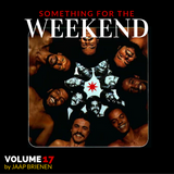 Something for the weekend - vol. 17