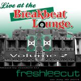 Live at the Breakbeat Lounge Volume 2 - July 30th 2014