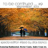 Dios Blanco - To be continued #9 September,2013