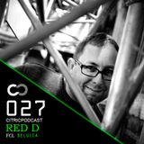 CITRICPODCAST 027 - RED D (FCL) / Belgium @ Live Toffler House Grand