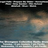 THE SHOEGAZE COLLECTIVE RADIO SHOW ON DKFM - SHOW 69 - 5/15/18